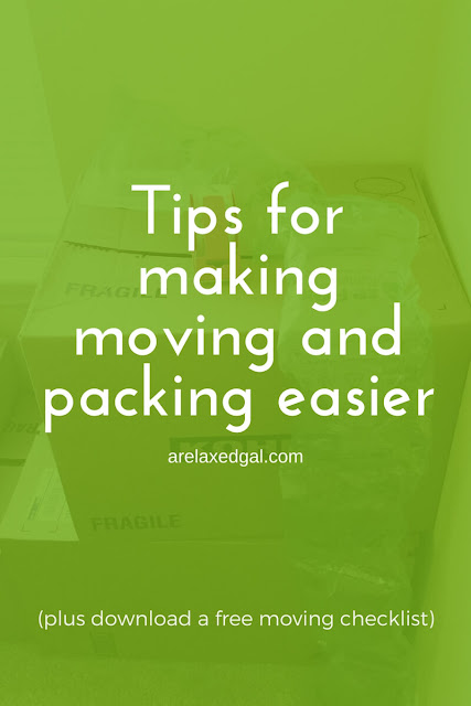 Tips for making moving and packing easier + a free moving checklist | arelaxedgal.com