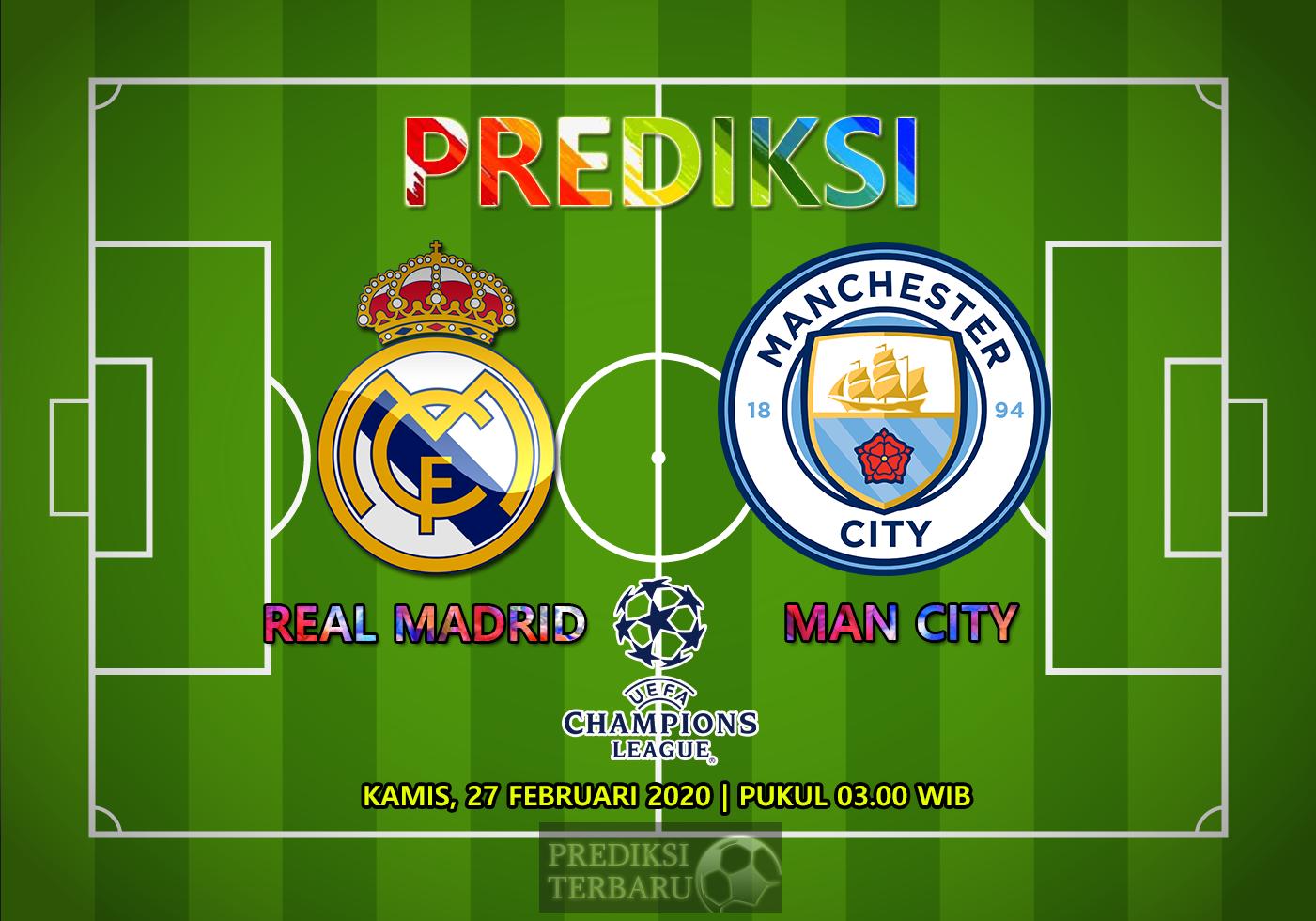 Prediksi Real Madrid Vs Manchester City, Kamis 27 Februari