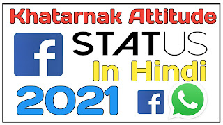Khatarnak Attitude Status in Hindi 2021