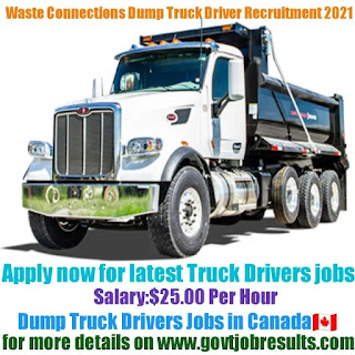 Waste Connections Dump Truck Driver Recruitment 2021-22