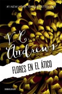 Reseña: Flores en el ático - V.C. Andrews