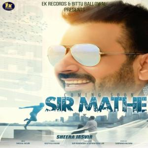 Sir Mathe Lyrics - Sheera Jasvir Song