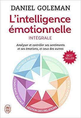 L'intelligence Emotionnelle - Daniel Goleman