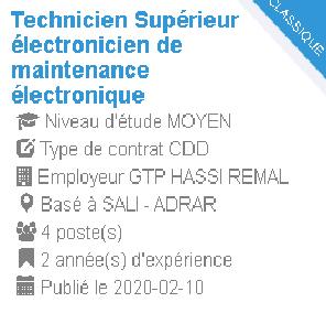 Technicien Supérieur électronicien de maintenance électronique Employeur : GTP HASSI REMAL