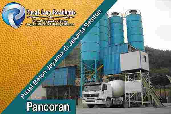 Jayamix Pancoran, Jual Jayamix Pancoran, Cor Beton Jayamix Pancoran, Harga Jayamix Pancoran