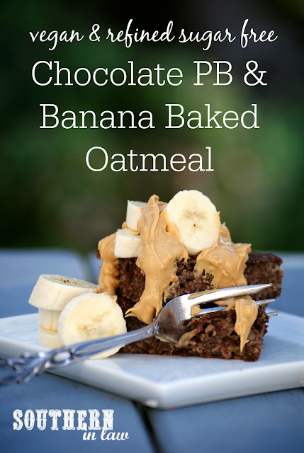 Healthy Chocolate Peanut Butter and Banana Baked Oatmeal Recipe - clean eating recipe, breakfast, gluten free,  sugar free, healthy,  low fat, vegan