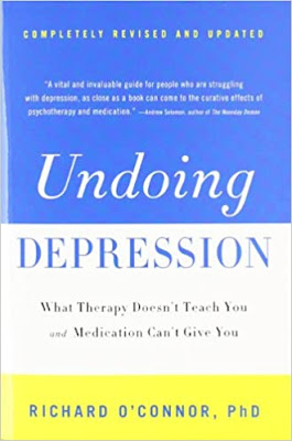 Undoing Depression: What Therapy Doesn't Teach You and Medication Can't Give You pdf free download