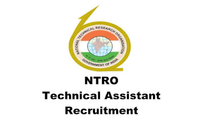 NTRO -Technical Assistant Recruitment 2019, Online Apply. Last Date: 04.04.2019