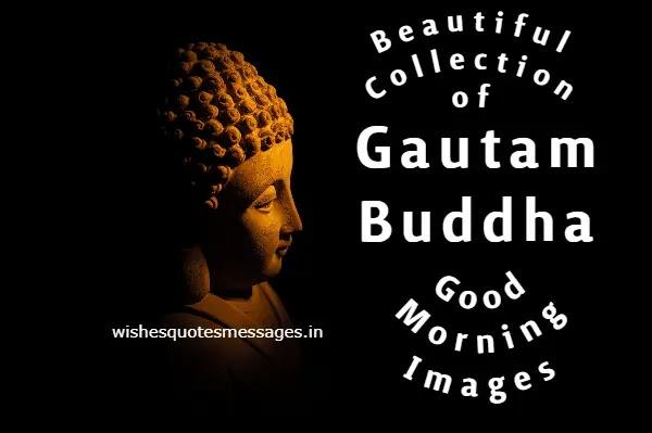 Gautam Buddha Good Morning Images | Gautam Buddha Images HD