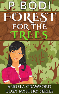 Forest For The Trees Angela Crawford Cozy Mystery Series Book 1