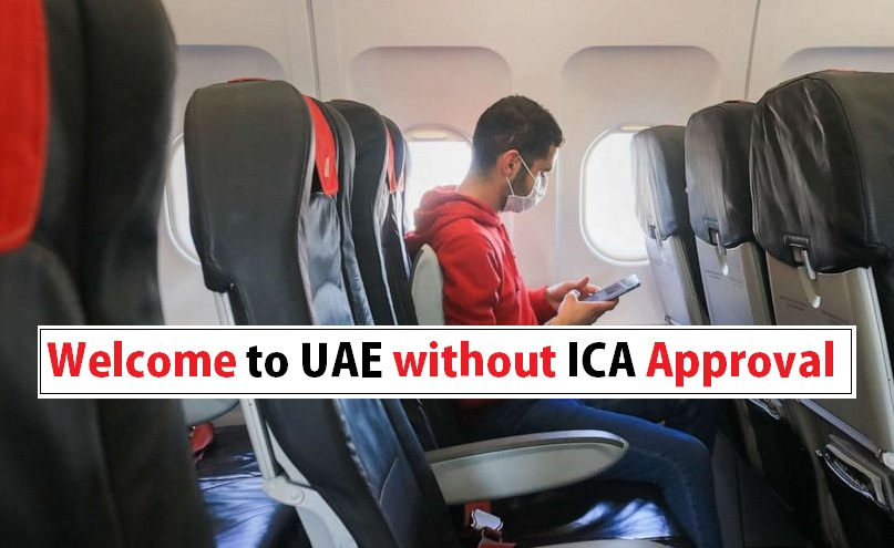 ica approval not required, no ica approval required, no more ica approval to enter uae