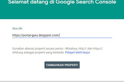 Cara Mendaftarkan Blog ke Google Search Console (Webmaster)