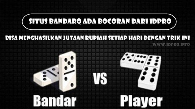 Situs BandarQ Biza Menghasilkan Jutaan Rupiah