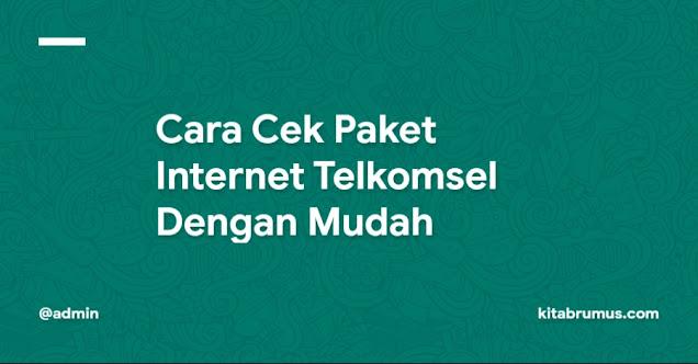 Cara Cek Paket Internet Telkomsel