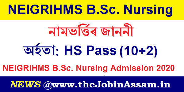 NEIGRIHMS B.Sc. Nursing Admission 2020
