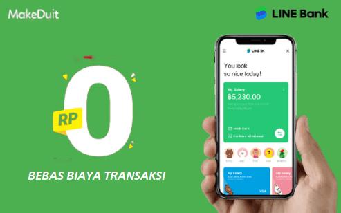 Biaya Nol Rupiah Semua Transaksi di Line Bank