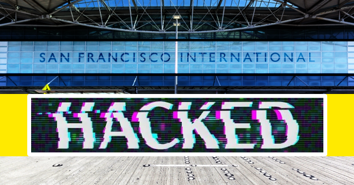 San Francisco International Airport HACKED – Hackers Steal Users Windows Login Credentials