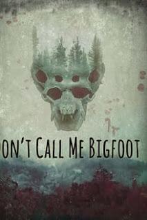 Don't Call Me Bigfoot