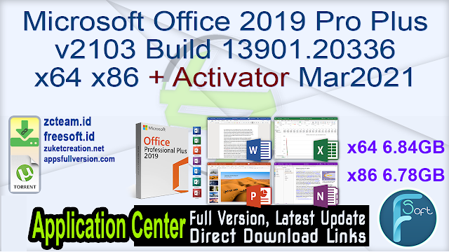 Microsoft Office 2019 Pro Plus v2103 Build 13901.20336 x64 x86 + Activator Mar2021