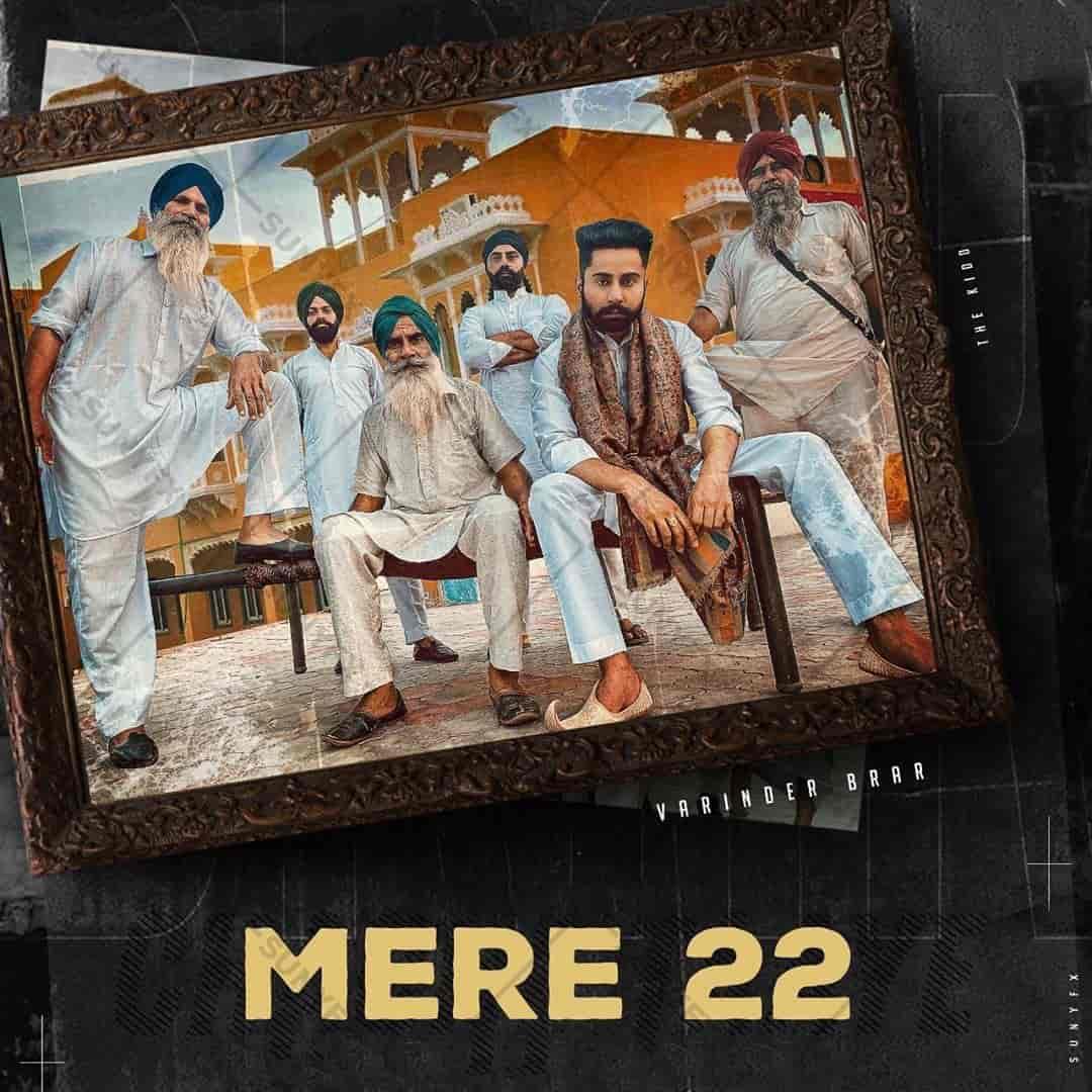 Mere 22 Punjabi Song Lyrics Varinder Brar
