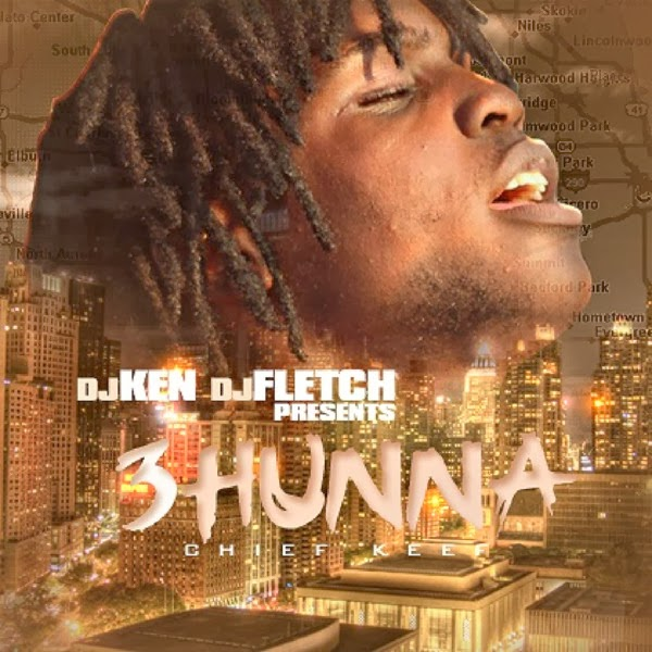 Chief Keef - 3 Hunna Cover