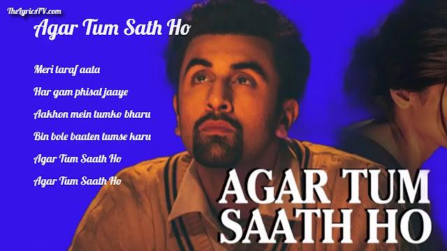 Agar Tum Sath Ho Lyrics, Arijit Singh, Hindi Song Lyrics