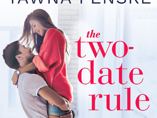 New Release Spotlight: Two-Date Rule by Tawna Fenske + Excerpt