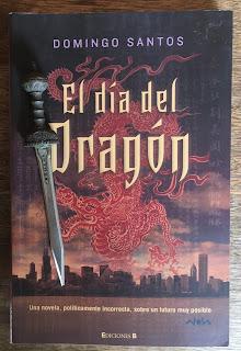 Portada del libro El día del Dragón, de Domingo Santos