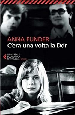 C'era una volta la DDR Stasiland di Anne Funder