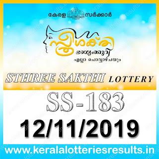 "KeralaLotteriesresults.in, ""kerala lottery result 12.11.2019 sthree sakthi ss 183"" 12th November 2019 result, kerala lottery, kl result,  yesterday lottery results, lotteries results, keralalotteries, kerala lottery, keralalotteryresult, kerala lottery result, kerala lottery result live, kerala lottery today, kerala lottery result today, kerala lottery results today, today kerala lottery result, 12 11 2019, 12.11.2019, kerala lottery result 12-11-2019, sthree sakthi lottery results, kerala lottery result today sthree sakthi, sthree sakthi lottery result, kerala lottery result sthree sakthi today, kerala lottery sthree sakthi today result, sthree sakthi kerala lottery result, sthree sakthi lottery ss 183 results 12-11-2019, sthree sakthi lottery ss 183, live sthree sakthi lottery ss-183, sthree sakthi lottery, 12/11/2019 kerala lottery today result sthree sakthi, 12/11/2019 sthree sakthi lottery ss-183, today sthree sakthi lottery result, sthree sakthi lottery today result, sthree sakthi lottery results today, today kerala lottery result sthree sakthi, kerala lottery results today sthree sakthi, sthree sakthi lottery today, today lottery result sthree sakthi, sthree sakthi lottery result today, kerala lottery result live, kerala lottery bumper result, kerala lottery result yesterday, kerala lottery result today, kerala online lottery results, kerala lottery draw, kerala lottery results, kerala state lottery today, kerala lottare, kerala lottery result, lottery today, kerala lottery today draw result,"