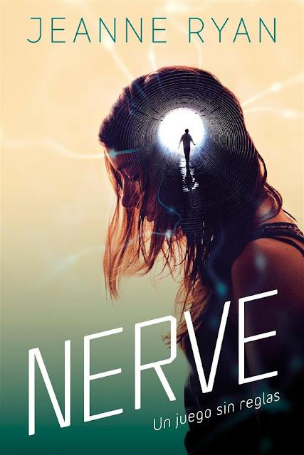 Nerve. Un juego sin reglas | Jeanne Ryan