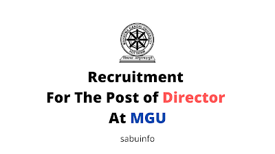 Recruitment For The Post of Director At MGU. Apply Now