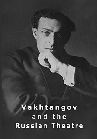 Vakhtangov and the Russian Theatre