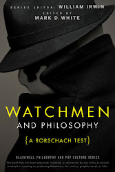Watchmen and Philosophy: A Rorschach Test (Wiley, 2009)