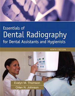 Essentials of Dental Radiography for Dental Assistants and Hygienists 9th Edition