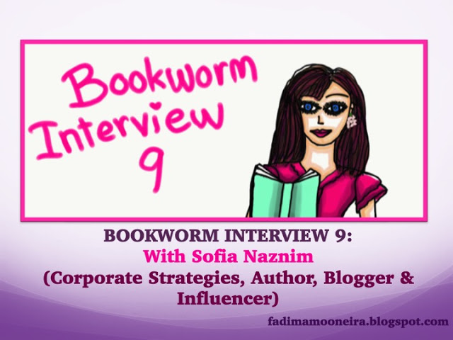 Bookworm Interview with Sofia Naznim