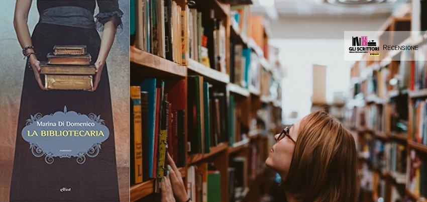 La bibliotecaria, di Marina Di Domenico - Recensione