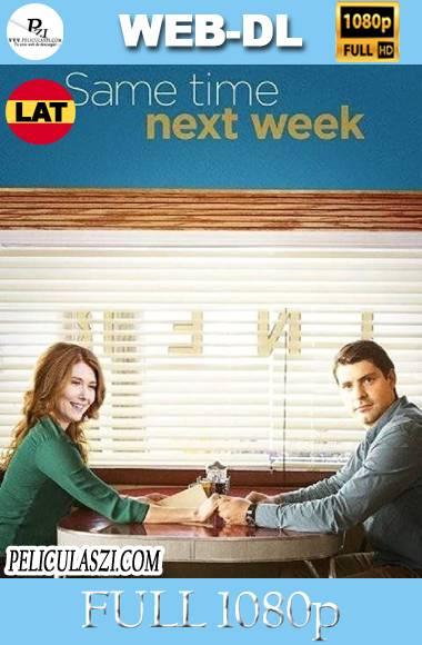 La Semana Que Viene a la Misma Hora (2017) Full HD WEB-DL 1080p Dual-Latino