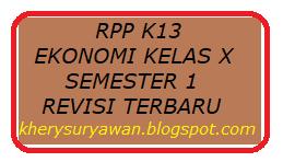 File Pendidikan RPP k13 Ekonomi Kelas X Semester 1 Revisi 2019