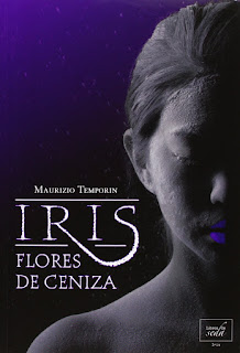 Iris, flores de ceniza 1, Maurizio Temporin
