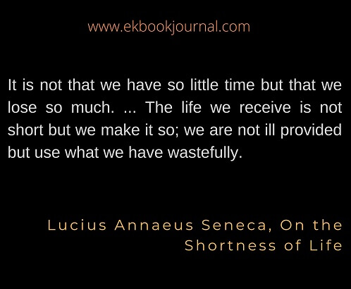 Lucius Annaeus Seneca, On the Shortness of Life