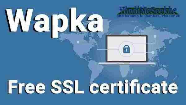 wapka-website-free-ssl-certificate-install-kaise-kare