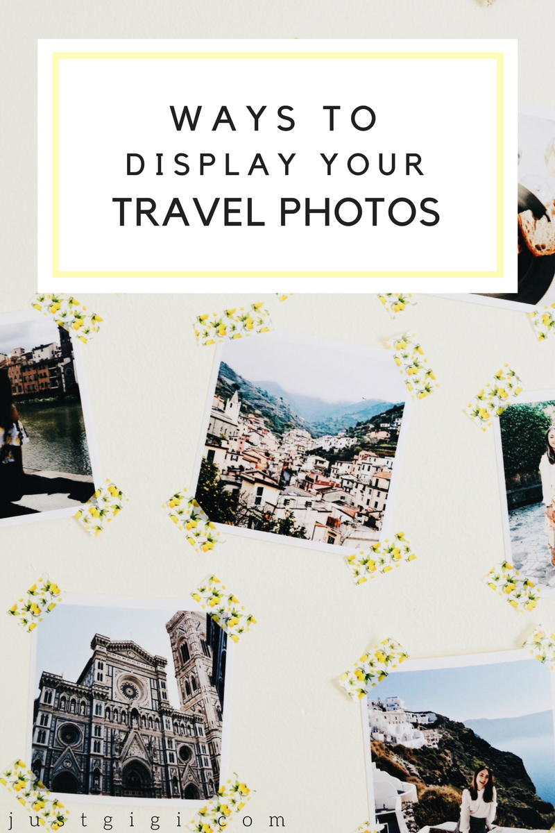 Ways to Display Your Travel Photos