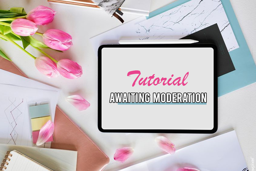 awaiting moderation, cara buat comment moderation, macam mana nak approve komen, tutorial blog, newbie blogger,