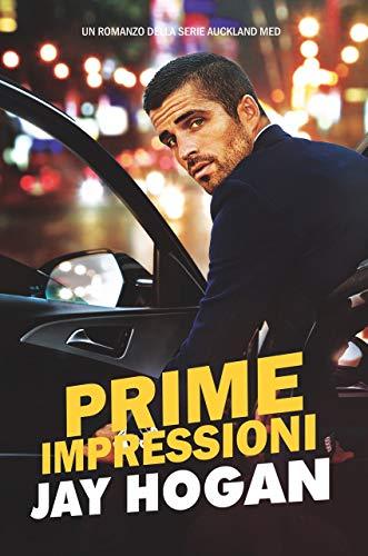 "Recensione: ""Prime impressioni"" (Serie Auckland Med #1) di Jay Hogan"