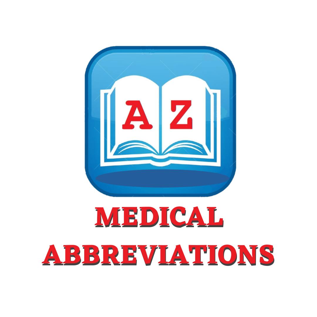 Medical Abbreviations