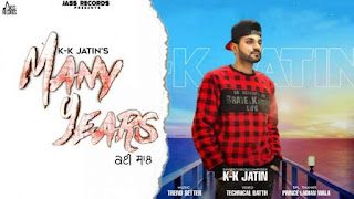 Many Years Lyrics K-k Jatin