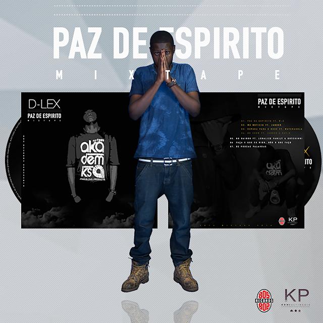 D-Lex - Paz De Espírito (Mixtape) (2016) / ANGOLA