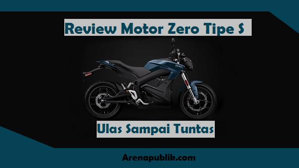 Review Motor Listrik Zero S