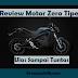 Review Motor Listrik Zero Tipe S Dengan Tuntas